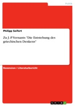 Zu J.-P. Vernants  'Die Entstehung Des Griechischen Denkens'