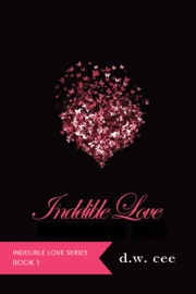 Indelible Love Emily S Story