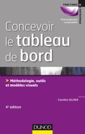 CONCEVOIR LE TABLEAU DE BORD - 4E éD.