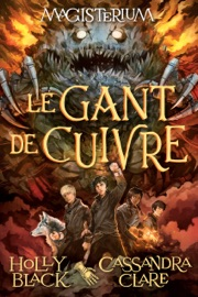Magisterium N° 2 : Le gant de cuivre PDF Download