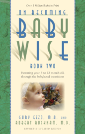 On Becoming Babywise: Book II book