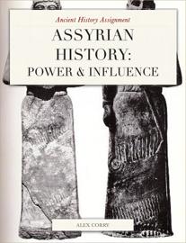 Assyrain History: Power & Influence