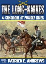 The Long-Knives 4: Gunsmoke At Powder River