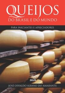 Queijos do Brasil e do mundo para iniciantes e apreciadores Book Cover