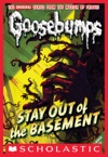 Classic Goosebumps 22 Stay Out Of The Basement