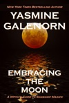 Embracing The Moon A Witchs Guide To Shamanic Magick