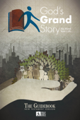 God's Grand Story: New Testament Guidebook