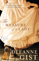 Deeanne Gist - The Measure of a Lady artwork