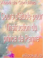 Cours d'étude pour l'instruction du prince de Parme