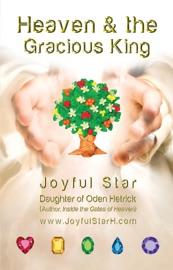 HEAVEN & THE GRACIOUS KING