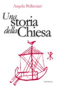 Una storia della Chiesa