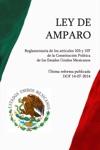 Ley De Amparo Reglamentaria De Los Artculos 103 Y 107 De La Constitucin Poltica De Los Estados Unidos Mexicanos