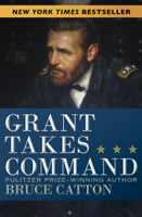 Download and Read Online Grant Takes Command