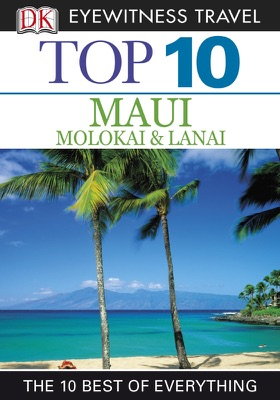 DK Eyewitness Top 10 Maui, Molokai and Lanai