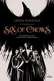 Six of crows, Tome 01 PDF Download