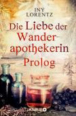 Die Liebe der Wanderapothekerin Prolog