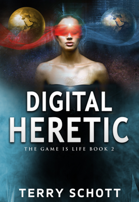 Digital Heretic - Terry Schott book