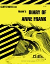CliffsNotes On Franks The Diary Of Anne Frank