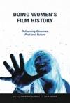 Doing Womens Film History