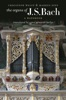 The Organs Of J.S. Bach