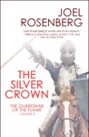 The Silver Crown Book Three Of The Guardians Of The Flame