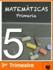 Matemáticas 5º de Primaria. Tercer Trimestre