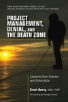 Project Management Denial And The Death Zone