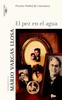 El pez en el agua - Mario Vargas Llosa