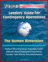 Leaders Guide For Contingency Operations The Human Dimension - Thirteen Recurring Issues Impacting Soldier Attitudes About Deployment Experiences Somalia Haiti Bosnia Recommendations