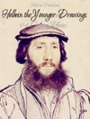 Holbein The Younger Drawings 94 Colour Plates