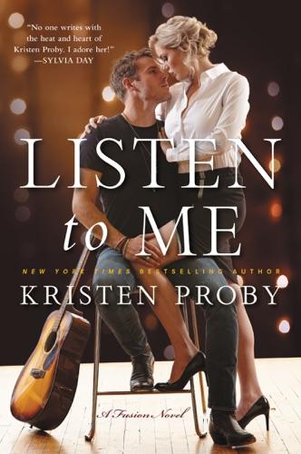 Kristen Proby - Listen to Me