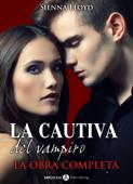 La cautiva del vampiro - La obra completa Book Cover