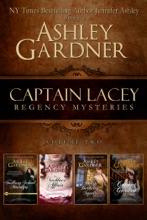 Captain Lacey Regency Mysteries, Volume 2