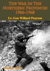 Vietnam Studies - The War In The Northern Provinces 1966-1968 Illustrated Edition
