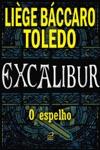 Excalibur - O Espelho