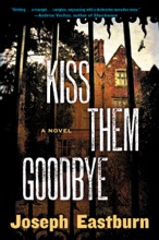 Kiss Them Goodbye