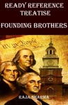 Ready Reference Treatise Founding Brothers