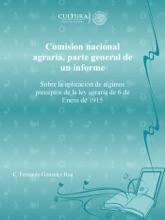 Comision Nacional Agraria, Parte General De Un Informe