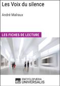 Les Voix du silence d'André Malraux Book Cover