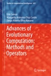 Advances Of Evolutionary Computation Methods And Operators