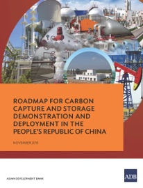 Roadmap For Carbon Capture And Storage Demonstration And Deployment In The People S Republic Of China