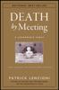 Patrick M. Lencioni - Death by Meeting artwork