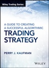 A Guide To Creating A Successful Algorithmic Trading Strategy