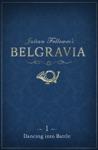 Julian Fellowess Belgravia Episode 1