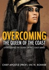 OVERCOMING THE QUEEN OF THE COAST