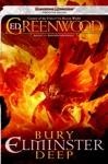Bury Elminster Deep