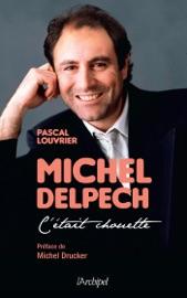 MICHEL DELPECH - CéTAIT CHOUETTE