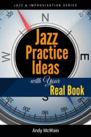 Jazz Practice Ideas with Your Real Book book