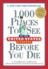 1000 Places To See In The United States And Canada Before You Die