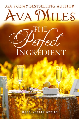 Ava Miles - The Perfect Ingredient